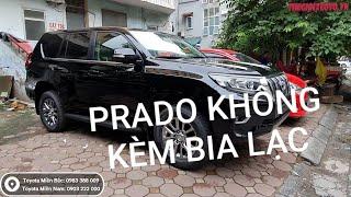 Giá xe Toyota Land Prado 2019 | Mua xe Prado VX 2019 đã hết thời bia kèm lạc.