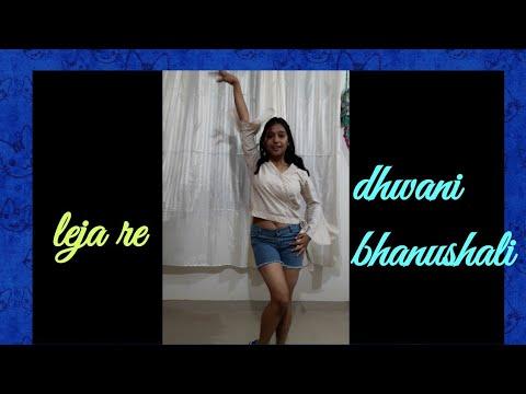 #LEJARE #DHWANIBHANUSHALI #LEJAREDANCECHOREOGRAPHY| LEJA RE| DHWANI BHANUSHALI| TANISHK BAGCHI|DANCE