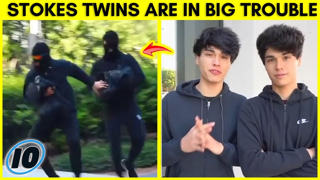 The Stokes Twins Are In BIG Trouble