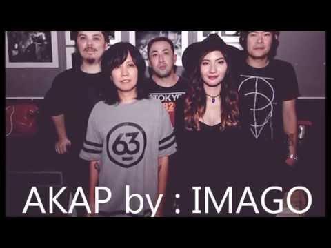 AKAP by: IMAGO (LYRICS)