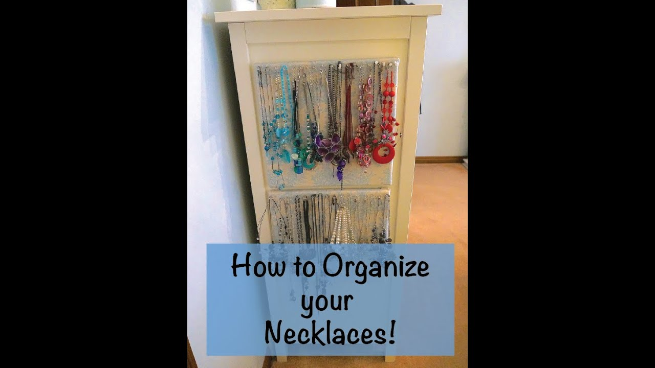 How To Organize Necklaces Diy Necklace Organizer Youtube