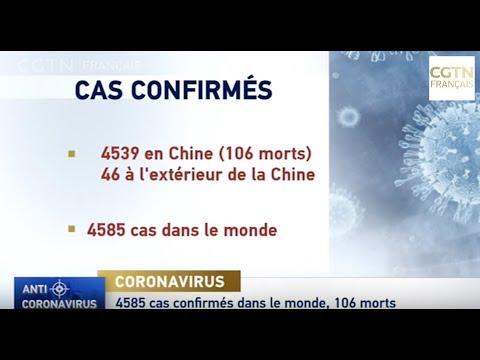 4585 cas confirmés dans le monde, 106 morts