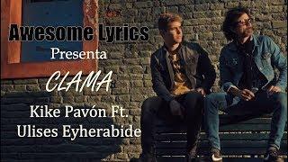 Kike Pavón ft. Ulises Eyherabide - Clama [Video oficial con letra]