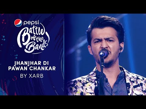 Xarb | Jhanjhar Di Pawan Chankar | Episode 6 | Pepsi Battle of the Bands | Season 3