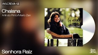 Roberta Miranda - Chalana - Senhora Raiz - [Áudio Oficial]