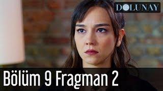 Dolunay 9. Bölüm 2. Fragman