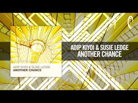 Adip Kiyoi & Susie Ledge - Another Chance [FULL] (Essentializm / RNM)