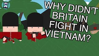 Why didn't Britain fight in Vietnam? (Short Animated Documentary)