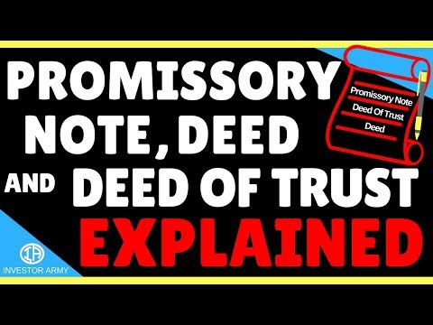 Promissory Note, Deed Of Trust, and Deed Explained