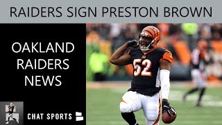 Raiders News On Preston Brown Signing, Maxx Crosby DROTY & Oakland's 2019 Rookies Best In The NFL