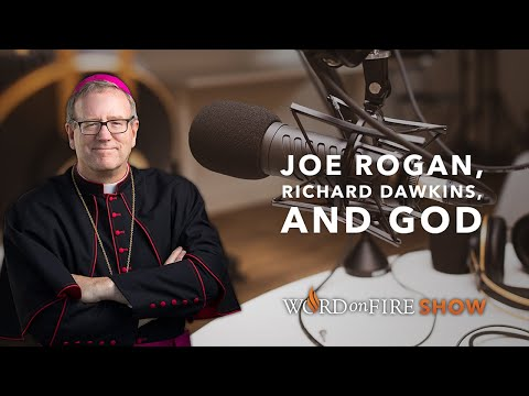 Joe Rogan, Richard Dawkins, and God (Part 1 of 2)