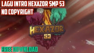 Lagu Intro Hexazor SMP S3 |FREE DOWNLOAD| No Copyright Astronomia Remix
