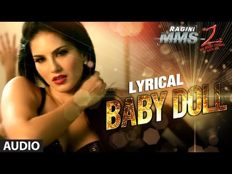 By Doll Full Song With Lyrics ★ Ragini MMS 2 ★ Sunny ...