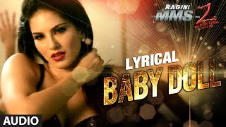 Baby Doll Full Song With Lyrics ★ Ragini MMS 2 ★ Sunny Leone