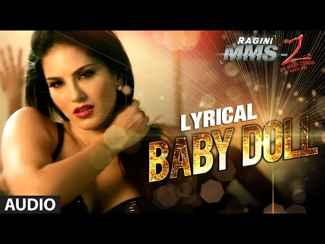Baby Doll Full Song With Lyrics ★ Ragini MMS 2 ★ Sunny Leone Travel Video