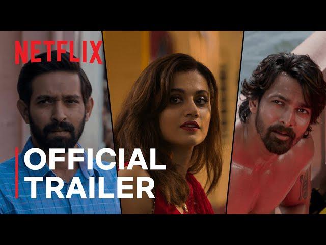 Haseen Dillruba | Official Trailer | Taapsee Pannu, Vikrant Massey, Harshvardhan Rane| Netflix India