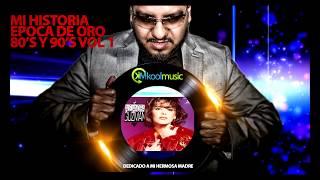 MI HISTORIA MIX RETRO 80's 90's Español DJ KOOL