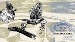 LIVE: Salt Lake City, USA | 2019 Vans Park Series World Championships