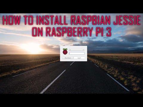 How to install Raspbian Jessie on Raspberry Pi 3