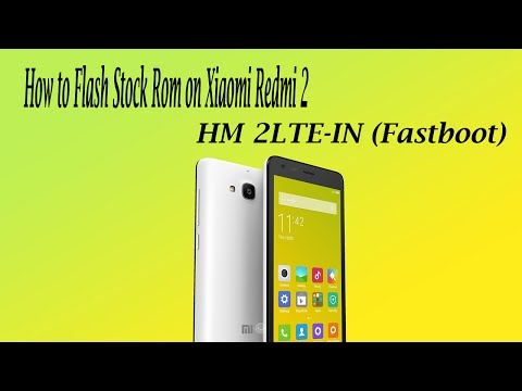 how-to-flash-stock-rom-on-xiaomi-redmi-2-hm-2lte-in-(fastboot)