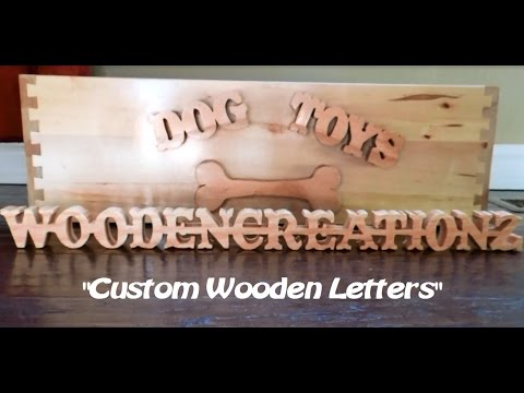 "Creating Wicked Cool ""Custom Wooden Letters"""