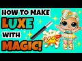 HOW TO MAGICALLY MAKE LUXE - 24K GOLD | HOW TO FIND ULTRA RARE LOL SURPRISE DOLLS | DIY CUSTOM L.O.L