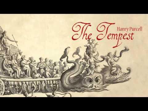 H. Purcell: «The Tempest, Or The Enchanted Isle» Z.631[Monteverdi Choir / Monteverdi Orchestra]