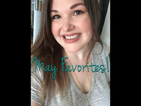 May Favorites, Dislikes, & Life Update!