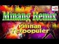 Cover Lagu Minang Remix Pilihan Terlaris Terpopuler Full Populer