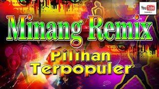 Video Lagu Minang Remix Pilihan   Terlaris Terpopuler FULL HD (Official Video) download MP3, 3GP, MP4, WEBM, AVI, FLV Agustus 2018