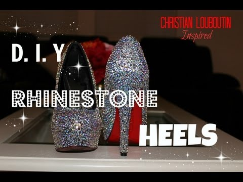 DIY Rhinestone / Strass Heels! | Christian Louboutin Inspired + Channel Shoutouts!