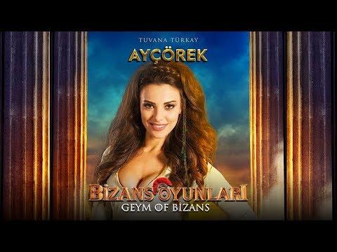 Bizans Oyunları - Tuvana Türkay (Ayçörek)
