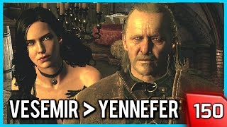 The Witcher 3 ► Vesemir Takes no s*** from Yennefer #150 [PC]