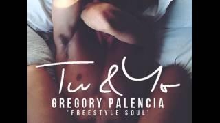 Gregory Palencia - Tu & Yo | Freestyle Soul Jazz.
