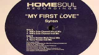 Syren ‎– My First Love (Terry Hunter Main Vocal Mix)