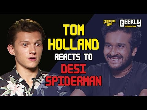 Spider-Man Homecoming: Spider-Man Goes Desi! Comic Con Geekly Exclusive!