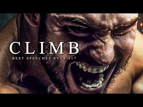 Best Motivational Speech Compilation EVER #17 - CLIMB | 30-Minutes of the Best Motivation