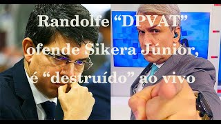 "Randolfe ""DPVAT"" ofende Sikera Júnior, é ""destruído"" ao vivo."