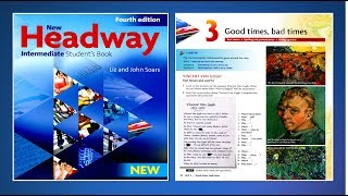 New Headway Intermediate Student's Book 4th : Unit.03 -Good times, bad times