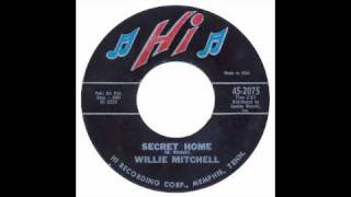 Willie Mitchell - Secret Home - Hi