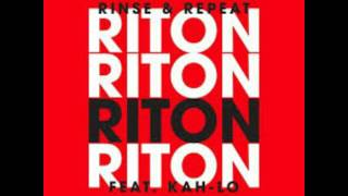 Riton ft Kah-Lo - Rinse and Repeat (Preditah Remix)