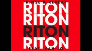 Riton ft Kah-Lo - Rinse and Repeat (Preditah Remix)