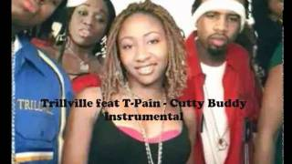 Trillville feat T-Pain - Cutty Buddy Instrumental