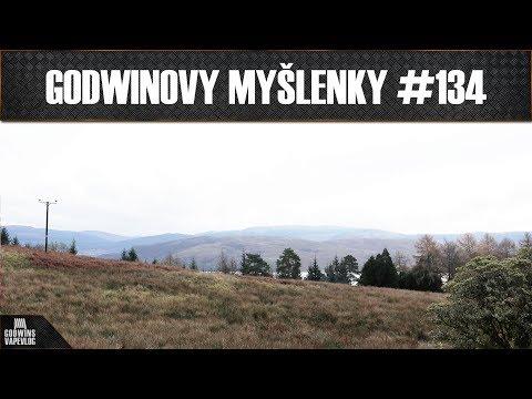 Godwinovy myšlenky #134 - Skotsko, vaping, Fynemods, pohoda