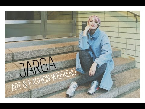 JARGA ART AND FASHION WEEKEND