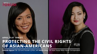 Protecting the Civil Rights of Asian-Americans