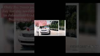 Fortuner WEDDING CARS FOR RENT IN JALANDHAR PUNJAB