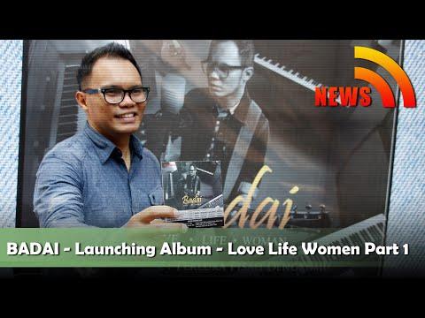 Badai - Launching Album Love, Life,Woman Part 1 - NSTV
