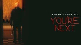 You're Next - Trailer Italiano Ufficiale [HD]