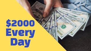 Make 2000 A Day [Fast Money] Easy Money with